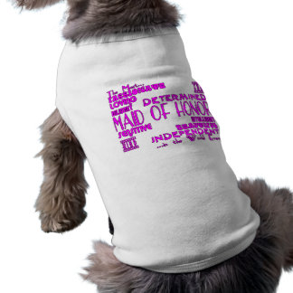Maids of Honor Wedding Party Favors : Qualities Pet Tee