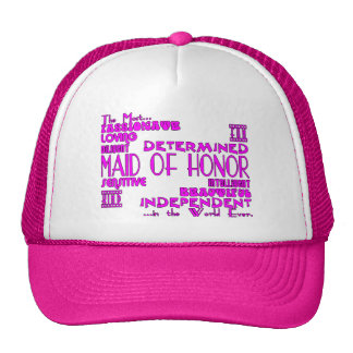 Maids of Honor Wedding Party Favors : Qualities Trucker Hat