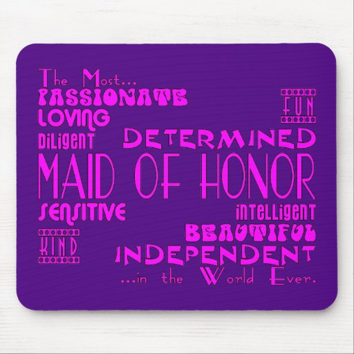 Maids of Honor Wedding Party Favors : Qualities Mouse Pad