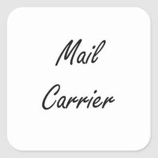 Mail Carrier Artistic Job Design Square Sticker