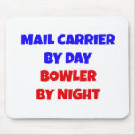 Mail Carrier by Day Bowler by Night Mouse Pads