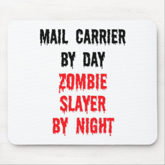 Mail Carrier By Day Zombie Slayer By Night Mouse Pad