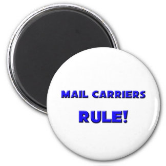 Mail Carriers Rule! Magnet
