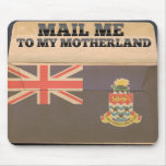 Mail me to Cayman Islands Mouse Pad
