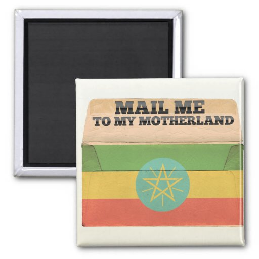 Mail me to Ethiopia Magnet