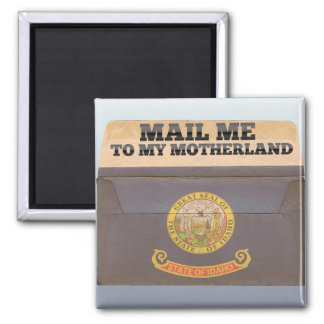 Mail me to Idaho Refrigerator Magnets