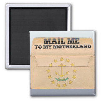 Mail me to Rhode Island Refrigerator Magnets