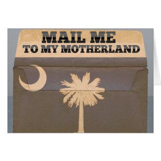 Mail me to South Carolina Greeting Card