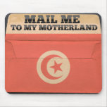 Mail me to Tunisia Mouse Pads