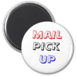 MAIL, PICK, UP 2 INCH ROUND MAGNET