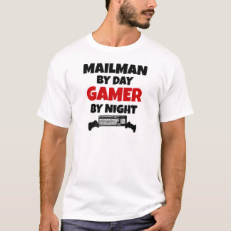 Mailman by Day Gamer by Night T-Shirt