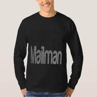 Mailman Extraordinaire T-Shirt