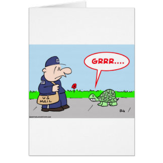 MAILMAN TURTLE GRRR CARD