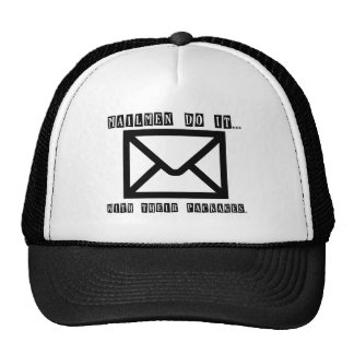 Mailmen Do It... With Their Packages. Mesh Hats