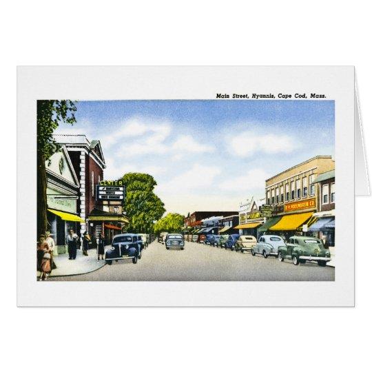 Main Street, Hyannis, Cape Cod, Massachusetts Card