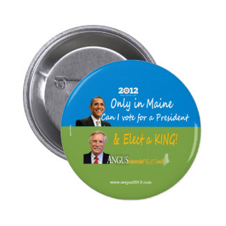 Maine Angus King and Barack Obama Pinback Button