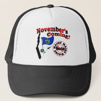 Maine Anti ObamaCare – November's Coming! Trucker Hat