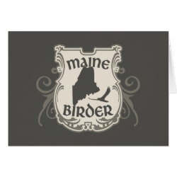 Greeting Card with Maine Birder design