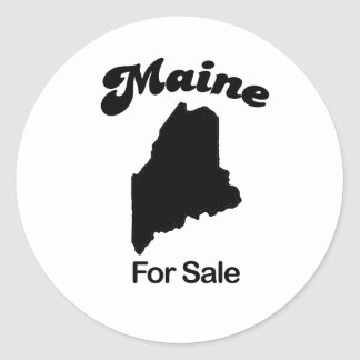 Maine - For Sale Classic Round Sticker