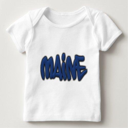 Maine Graffiti Baby T_Shirt