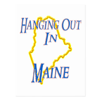 Maine - Hanging Out Postcard