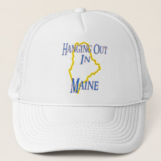 Maine - Hanging Out Trucker Hat
