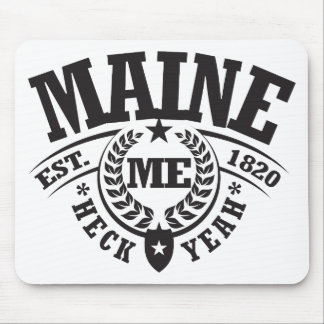 Maine, Heck Yeah, Est. 1820 Mouse Pad
