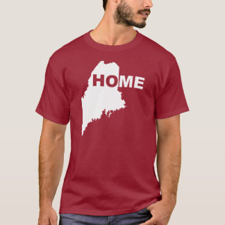 Maine Home Away From State T-Shirt Tees