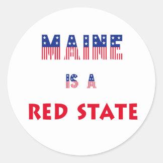 Maine is a Red State Round Sticker