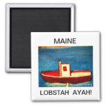 Maine Lobstah Refrigerator Magnet