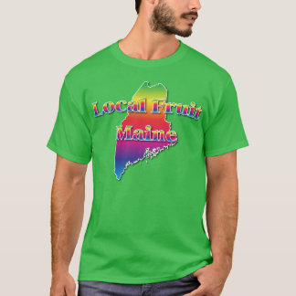 MAINE LOCAL FRUIT T-Shirt