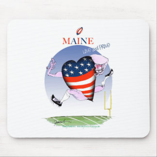 maine loud and proud, tony fernandes mouse pad