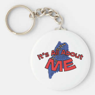 Maine ME US State Motto ~ It's All About ME Basic Round Button Keychain
