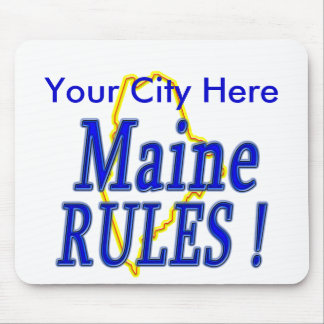 Maine Rules ! Mouse Pad