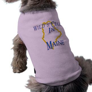 Maine - salvaje y loco camiseta de perrito