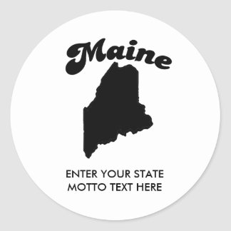 MAINE STATE MOTTO T-SHIRT, WRITE YOUR OWN TEXT CLASSIC ROUND STICKER