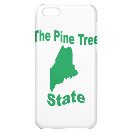 Maine: The Pine Tree State iPhone 5C Case