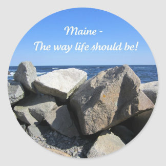 Maine, the way life should be! classic round sticker