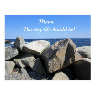 Maine, the way life should be! postcard