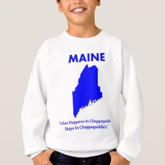 Maine - What Happens in Chappaquiddick... Sweatshirt