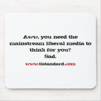 Mainstream Liberal Media Mousepads
