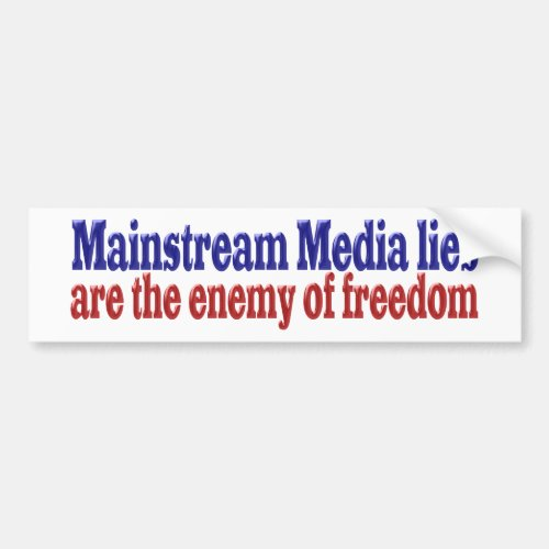 Mainstream Media Lies Bumper Sticker