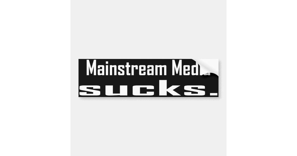 Mainstream Media Sucks Bumper Sticker Zazzle Com