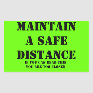 Maintain a safe distance Sticker