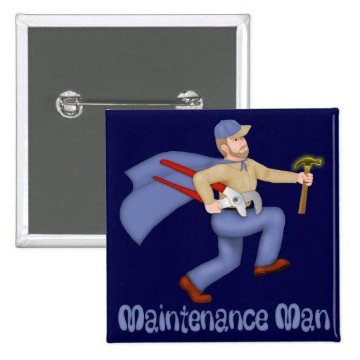 Maintenance Man 2 Inch Square Button