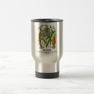 Maize The Most Widely Grown Crop In The Americas Travel Mug