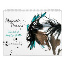 Majestic Horses The Art of AmyLyn Bihrle Calendar