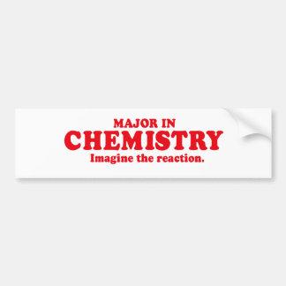 MAJOR IN CHEMISTRY - IMAGINE THE REACTION BUMPER STICKER