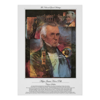 MAJOR JAMES KNOX POLK Citizen Soldier Poster