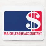 Major League Accountant Mouse Pad